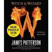 witch & wizard - james patterson - hachette audio
