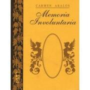 memoria involuntaria - carmen abalos - lom
