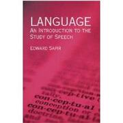 language,an introduction to the study of speech - edward sapir - dover pubns