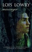 Messenger - Lowry, Lois - Turtleback Books