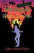 Wicks End Salem Mysteries: Shadow Over Siri - Digianni, John S. - Createspace