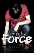 Fix by Force - Warne, Jason - Textstream