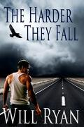 The Harder They Fall - Ryan, Will - Createspace