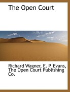The Open Court - Wagner, Richard - BiblioLife
