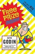 Free Prize Inside!: The Next Big Marketing Idea - Godin, Seth - Penguin Books