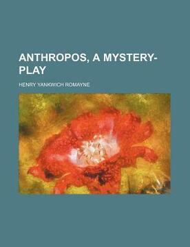 portada anthropos, a mystery-play