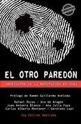 El Otro Pared N. Asesinatos de La Reputaci N En Cuba - Rojas, Rafael; Blanco, Juan Antonio; De Arag N., Uva - Eriginal Books LLC