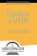 Christian Archy - Black, David Alan - Energion Publications