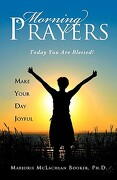 Morning Prayers - Booker, Ph. D. Marjorie McLachlan - Xulon Press