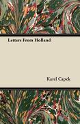 Letters from Holland - Capek, Karel - Roberts Press