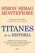 titanes de la historia - Simon Sebag Montefiore - critica