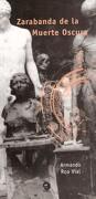 zarabanda de la muerte oscura - armando roa vial - beuvedrais
