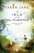 La Isla de las mil Fuentes - Sarah Lark - Ediciones B