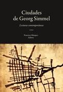 Las Ciudades de Georg Simmel - Francisca Márquez (Editora) - Universidad Alberto Hurtado