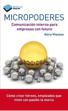 portada Micropoderes. Comunicación Interna Para Empresas con Futuro (Empresa (Plataforma))