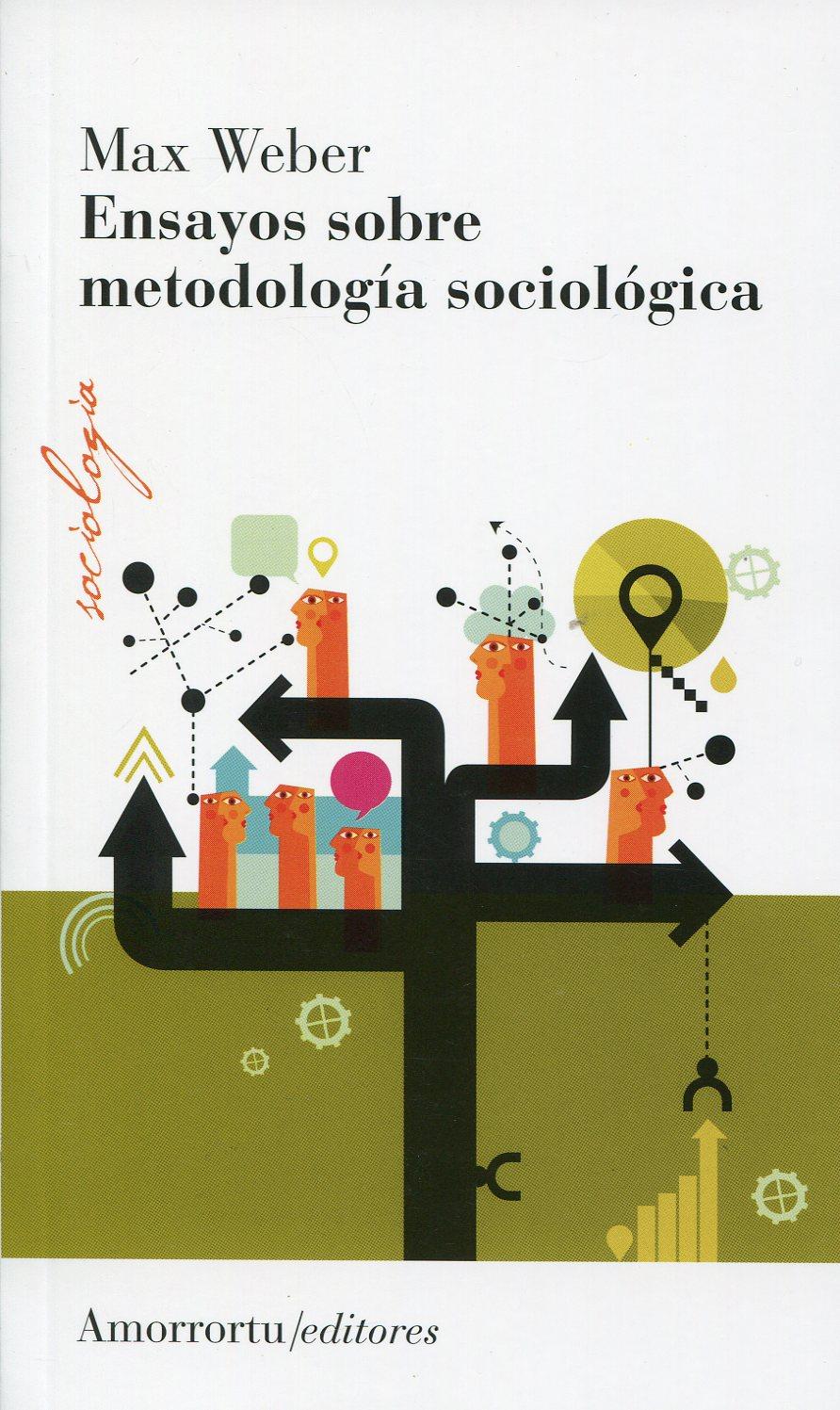 Ensayos sobre metodología sociológica; weber