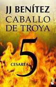 Caballo de Troya 5: Cesarea - J. J. Benítez - Booket