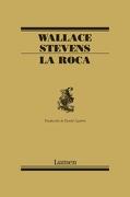 La Roca - Wallace Stevens - Lumen