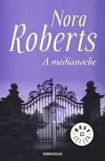 A Medianoche - Nora Roberts - Debolsillo