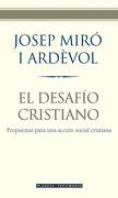 El desafío cristiano (Planeta Testimonio) - Josep Miró i Ardèvol - Planeta