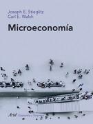 Microeconomía - Joseph E. Stiglitz,Carl E. Walsh - Ariel