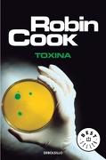 Toxina (Best Seller) - Robin Cook - Debolsillo