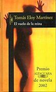 el vuelo de la reina. premio alfaguara de novela 2002. 2ª edición. - tomás eloy. martínez - alfaguara