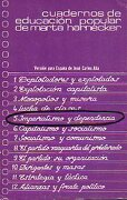 cuadernos de educación popular de...  5. imperialismo y dependencia. versión para españa de josé carlos alia. - marta. harnecker -