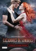 Cazadadores de Sombras. 5. Ciudad de las Almas Perdidas - Cassandra Clare - Destino