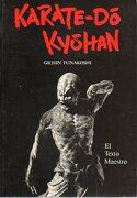Karate - Do Kyohan. El Texto Maestro - Gichin Funakoshi - Eyras