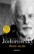 Poesía sin fin - Alejandro Jodorowsky - Debolsillo