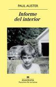 Informe del interior - Paul Auster - Anagrama