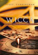 Wicca. Una Guía Para la Práctica Individual - Scott Cunningham - Arkano Books