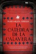 La cátedra de la calavera (Novela (temas Hoy)) - Margarita Torres - Editorial Planeta