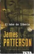 El Lobo De Siberia - James Patterson - Ed. Zeta