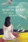 tan cerca del aire (ix p. torrevieja) - gustavo martin garzo - plaza & janes