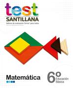 Test 6 Básico Matemática - Santillana - Santillana
