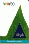 triangulo (veo veo - formas de la naturaleza) - grupo 62 - grupo 62