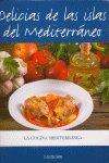 delicias de las islas del mediterraneo [hkl] - varios autores - cocina mediterranea   alimentos: conservacio