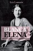 BLANCA ELENA. MEMORIA INDISCRETA DE LA QUINTA VERG - LUZ LARRAIN - CATALONIA