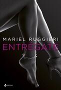 Entrégate (Erótica Esencia) - Mariel Ruggieri - Esencia