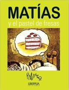 Matias y el Pastel de Fresas - Jose Palomo - Liberalia