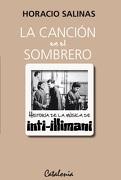 La Canción en el Sombrero. Historia de la Música de Inti-Illimani - Horacio Salinas - Catalonia