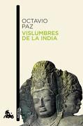 vislumbres de la india - octavio paz - austral