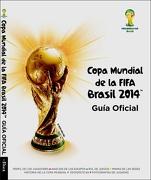 Copa Mundial de la Fifa Brasil 2014: Guía Oficial - Fifa - Altea