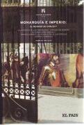 Monarquía E Imperio, El Reinado De Carlos V - John Lynch - El País. Volumen 11 En La Colección `Historia De España`