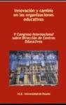 innovación y cambio en las organizaciones educativas v congreso internacional sobre dirección de centros educativos - ice - universidad de deusto - ediciones mensajero