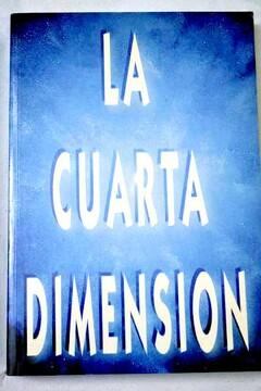 Libro La Cuarta Dimensión, El Escriba Del Tao, ISBN 36577973 ...
