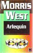 Arlequín - Morris West - Vergara. Bolsillo