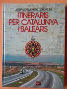 Itineraris Per Catalunya I Balears - Josep M. Armengou, Jordi Gumí -